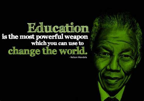 education    powerful weapon nelson mandela