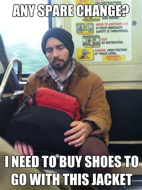 Buy All The Shoes Meme - any spare change i need to buy shoes to go with this jacket homeless daniel quickmeme