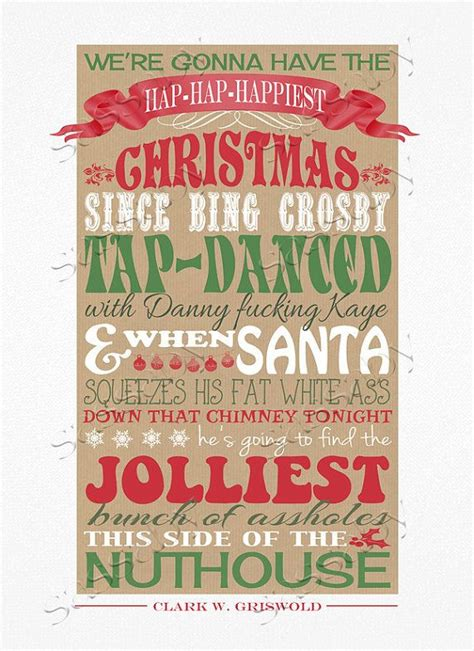 Last year, i came away from the vacation thoroughly bloated and ten pounds sometimes it's hard waiting for the holidays to come around or a friend's christmas vacation card. 21 Best Christmas Vacation Quotes Clark Rant - Home, Family, Style and Art Ideas