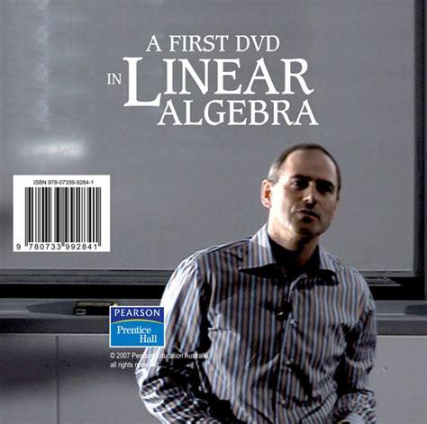 A First Course In Linear Algebra Dvd (pearson Original