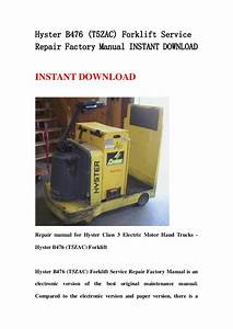 Hyster B476  T5zac  Forklift Service Repair Factory Manual