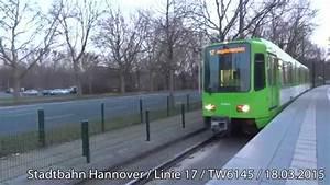 Linie 17 Hannover : mitfahrt stadtbahn hannover linie 17 tw6145 youtube ~ Eleganceandgraceweddings.com Haus und Dekorationen