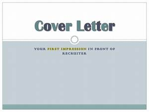 cover letter your first impression on recruiter With comments to the recruiter or cover letter