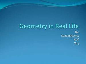 Geometry N Real Life |authorSTREAM