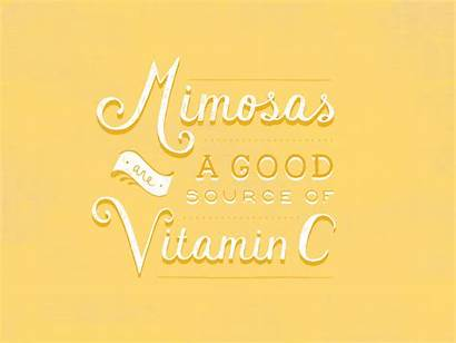 Vitamin Mimosas Saturday Hom Daily Lauren Quotes