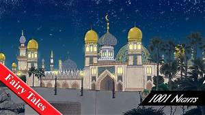 1001 Nights Fairy Tales - Storynory - Free Audio Stories ...