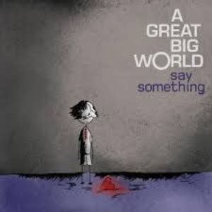 say something by a great big world piano sheet music rookie level
