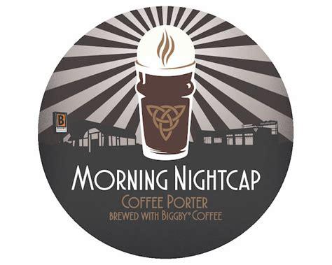 Arcadia Brewing & BIGGBY COFFEE Brew Morning Nightcap ...