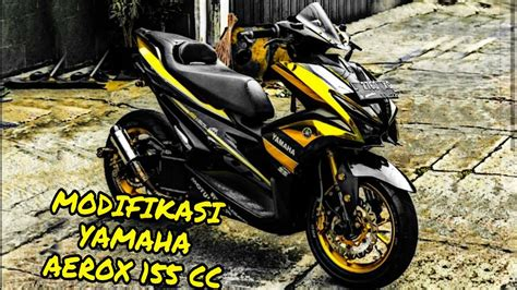 Modifikasi Aerox 155 by Modifikasi Yamaha Aerox 155 Cc Terbaru