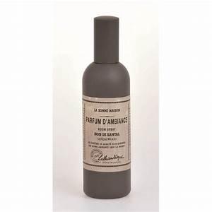 Parfum D Ambiance Maison : parfum dambiance bois de santal de lothantique collection la bonne maison ~ Teatrodelosmanantiales.com Idées de Décoration