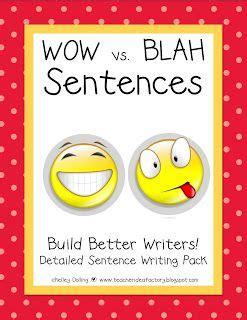 Build Better Sentence Writers  Wow Vs Blah Sentences Packet (grades 13) $  Top Teachers