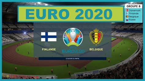Chargement des liens en cours. EURO 2020 GROUPE B FINLANDE VS BELGIQUE 22 JUIN 2020 SUR ...