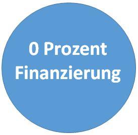 0 Prozent Finanzierung  oder besser Sofortkredit?