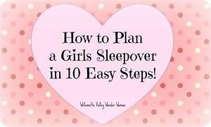 Melissa Kaylene How To Plan A Girls Sleepover Slumber