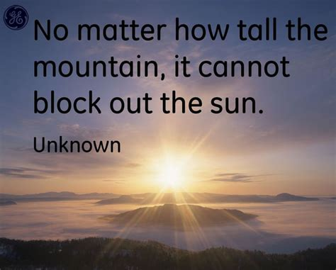 Quotes About The Sun No Matter How The Mountain It Cannot Block Out The