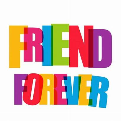 Forever Friend Background Vector Friends Clipart Clipartmag