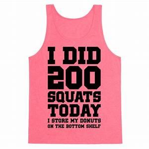 I Did 200 Squats Today Donuts Tank Tops HUMAN
