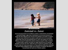 Amistad vs Amor Desmotivaciones