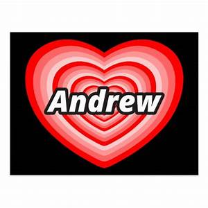 I love Andrew Postcard | Zazzle