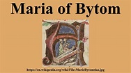 Maria of Bytom - YouTube