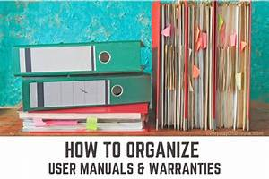 7  Quick  U0026 Easy Ways To Organize User Manuals In 2020