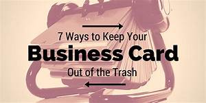 7 Ways to Keep Your Business Card Out of the Trash ...