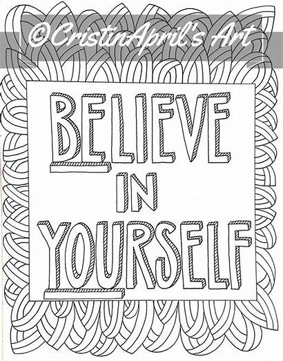 Believe Coloring Adult Printable Yourself Colouring Books