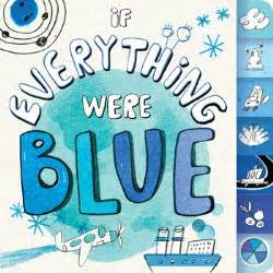 If Everything Were Blue  Book By Hannah Eliot, Lalalimola