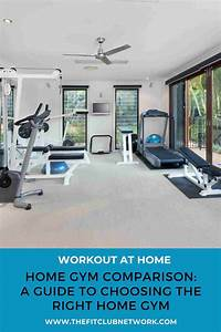 A Guide To Choosing The Right Home Gym