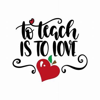 Teach Teacher Svg Valentine Lovesvg Cut Cricut