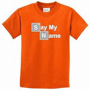 Say My Name : kids shirt say my name tee t shirt say my name kids shirts ~ Eleganceandgraceweddings.com Haus und Dekorationen