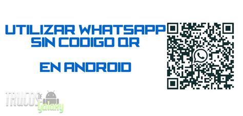 Whatsapp Web Sin Escanear El Código Qr