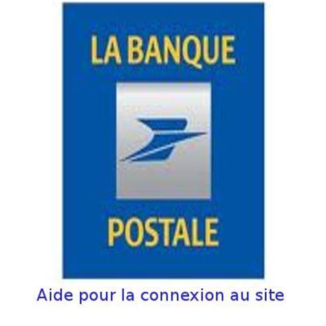 si鑒e banque postale aide pour la connexion au site la banque postale