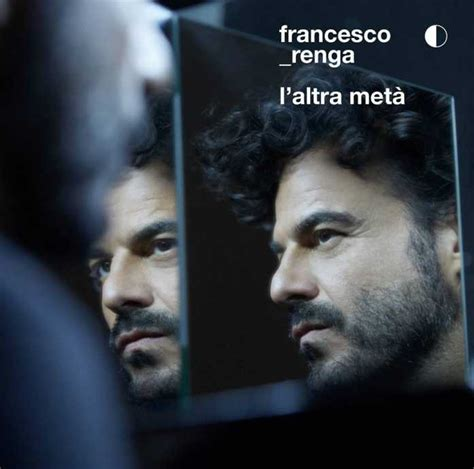 Ci Sarai Renga Testo by Prima O Poi Francesco Renga Testo E