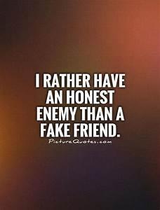 Dishonesty Quot... Phony Friend Quotes