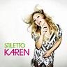 Karen - Stiletto CD → Køb CDen billigt her - Gucca.dk