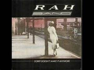 """The Rah Band - """"Sorry Doesn't Make it Anymore"""" - YouTube"""