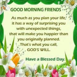 morning friends a blessed day morning quotes weekday quotes