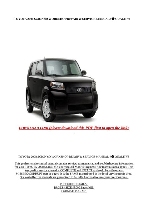 how to download repair manuals 2012 scion xd auto manual toyota 2008 scion xd workshop repair service manual quality by exo issuu