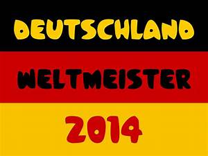 Deutschland Flagge Bilder : deutschland weltmeister 001 hintergrundbild ~ Markanthonyermac.com Haus und Dekorationen