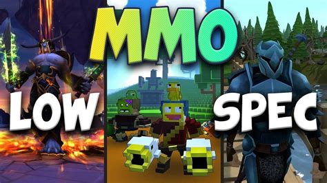best on play best quot low spec mmorpg quot mmo you can play on pcs