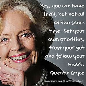 Quentin Bryce. ... Australian Mom Quotes