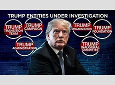Trump entities at the focus of at least 6 investigations