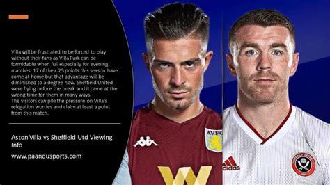 2019-20 Premier League – Aston Villa vs Sheffield Utd ...