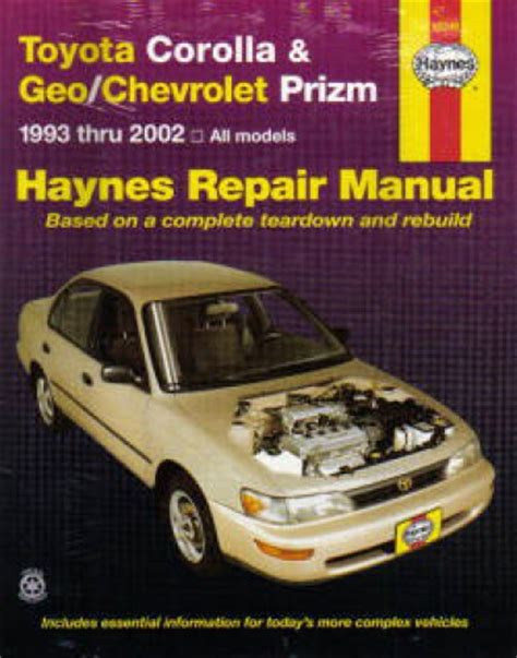 old cars and repair manuals free 1995 geo prizm electronic toll collection haynes toyota corolla geo chevrolet prism 1993 2002 auto repair manual