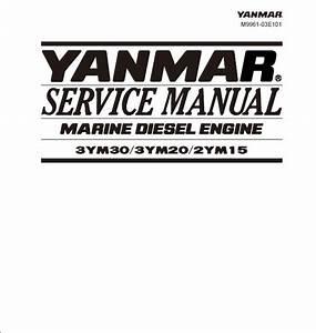 Yanmar 3ym30 3ym20 2ym15 Marine Diesel Engine Service