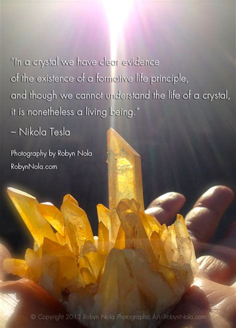 Crystal Quote By Tesla And Crystal Photography By Robyn