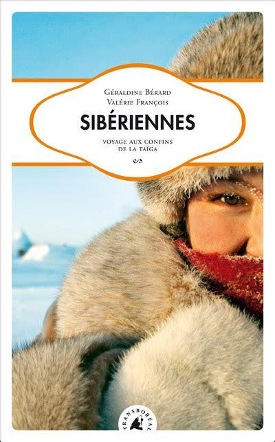 Couverture Sibériennes, Voyage Aux Confins De La Taïga