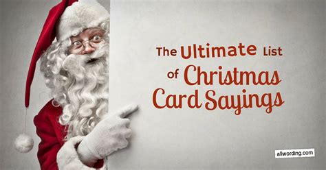 We use christmas card messages, wishes, sayings and quotes to tell our loved ones how much we have appreciated their love and support throughout the search for christmas card ideas is very high during this time as everyone is looking for the best way to give gifts and the accompanying messages. The Ultimate List of Christmas Card Sayings » AllWording.com