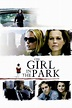 The Girl in the Park (2007) — The Movie Database (TMDb)